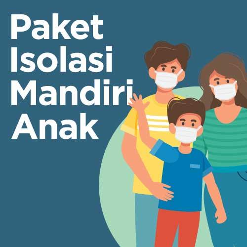 Paket Isolasi Mandiri di Rumah untuk Anak